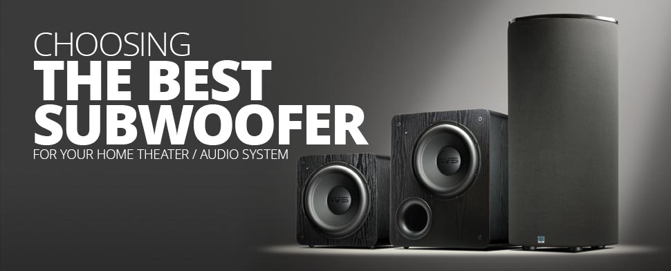 Best Subwoofer Buying Guide